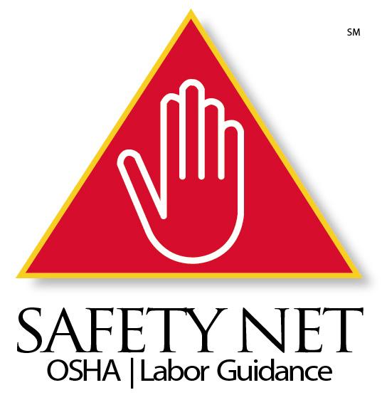 Safety Net OSHA Labor Guidance