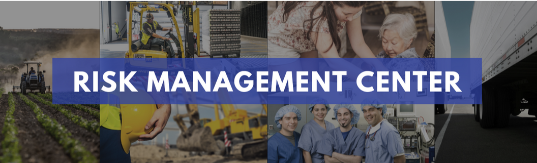 "'Risk Management Center'"" collage with a tractor, forklift, nurses, semi-trucks, and nursing home"